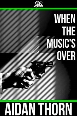 When the Musics Over